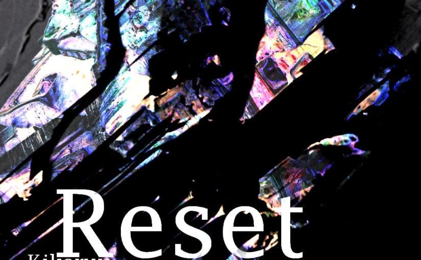 082 / Kikaruu: Reset