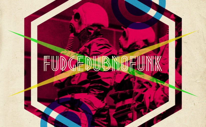 102 / Fudgedubnofunk: This Is MADNESS