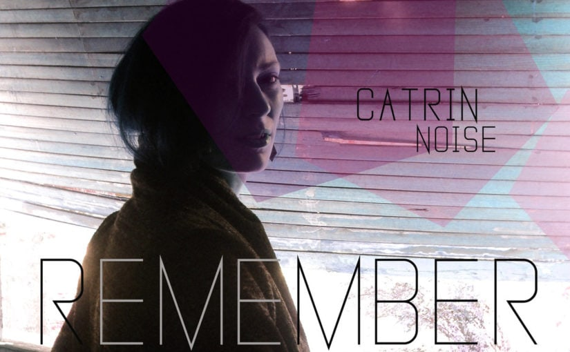 125 / Catrin Noise: Remember