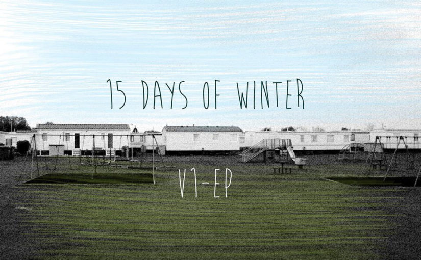112 / Fifteen Days of Winter: V1-EP