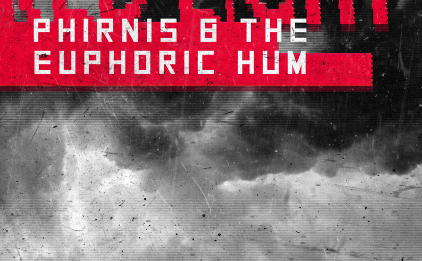 135 / Phirnis & The Euphoric Hum: Red Light